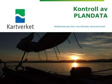 2013 Datakontroll Plandata - Kartverket