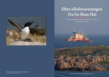 Efter olieforureningen fra Fu Shan Hai - Christiansø Feltstation