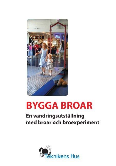 Bygga broar (pdf) - Teknikens Hus