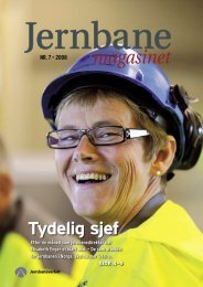Nr. 7 – 2008 Tydelig sjef Etter én måned som ... - Jernbaneverket