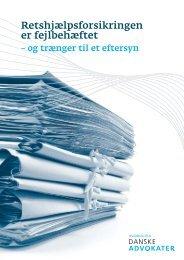 Retshjælpsforsikringen er fejlbehæftet - Danske Advokater
