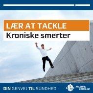 Folder: LÆR AT TACKLE kroniske smerter - Aalborg Kommune