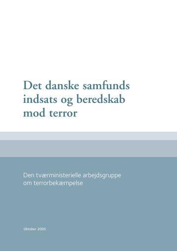 Det danske samfunds indsats og beredskab mod ... - Statsministeriet