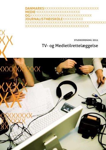 Studieordning for Tv- og Medietilrettelæggelse - Danmarks Medie ...