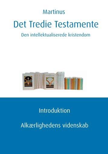 Det Tredie Testamente - Martinus åndsvidenskab Det Tredie ...