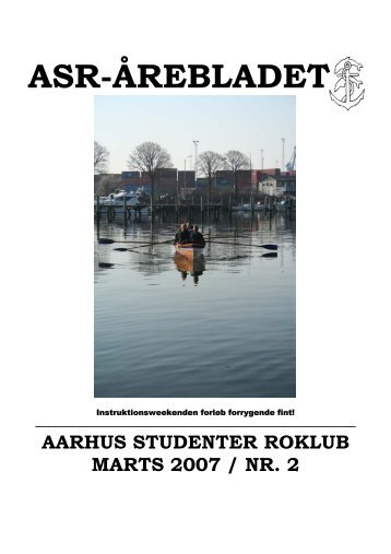 Årebladet 07.2 (fylder 2.10mb) - ASR - Aarhus Studenter Roklub