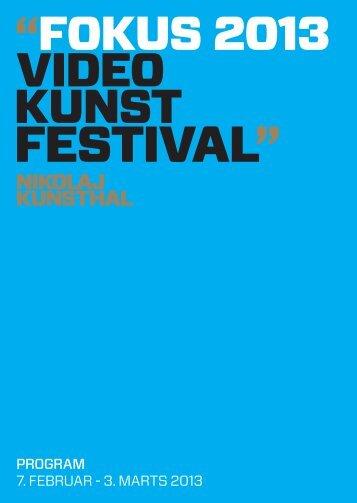 "FESTIVAL"" - Nikolaj Kunsthal"
