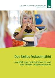 Det fælles frokostmåltid - anbefalinger og inspiration til ... - Alt om kost