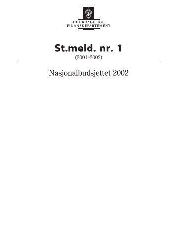 Nasjonalbudsjettet 2002 St.meld. nr. 1 - Statsbudsjettet