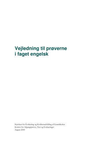 Vejledning til prøverne i faget engelsk