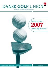 Årsberetning 2007 - Dansk Golf Union