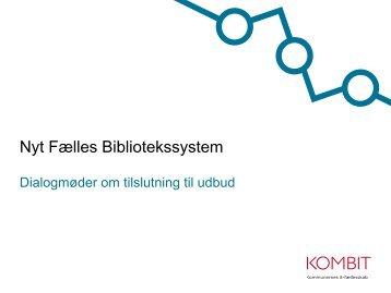 Præsentation_til_dialogmøder_primo_oktober_2012 - Udbud af ...