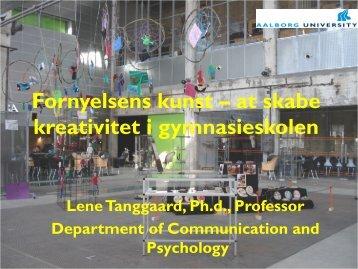 Innovation og Kreativitet i Gymnasiet - Lene Tanggard