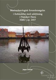 i forbindelse med uddybning i Nakskov Havn NMU j.nr. 2457 ...