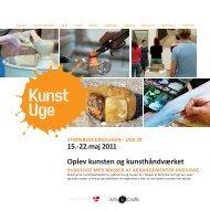 Oplev kunsten og kunsthåndværket 15. - 22. maj 2011