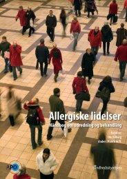 Allergiske lidelser – Håndbog om udredning og ... - APO Danmark