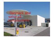 Danmark skal satse på kulturturisme kulturturisme - Mandag Morgen