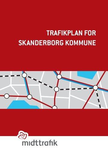 TRAFIKPLAN FOR sKANdERbORg KOMMUNE - Midttrafik