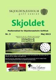 Nr. 3 Maj 2013 - Skjoldenæsholm Golfklub