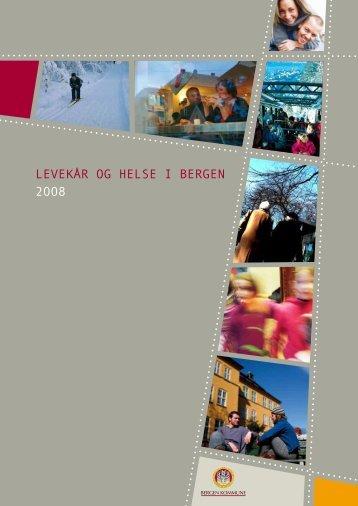 Levekårsrapport 2008 - Bergen kommune