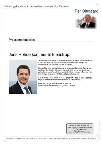 Jens Rohde kommer til Blenstrup - Per Bisgaard. Folketingskandidat.