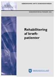Rehabilitering af kræft- patienter - K?benhavns Amt