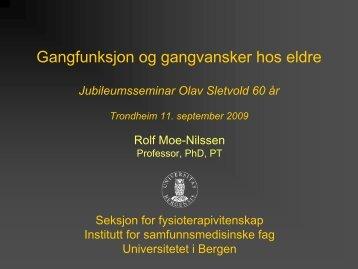 Mobilitet og gangvansker v/professor Rolf Moe ... - St. Olavs Hospital