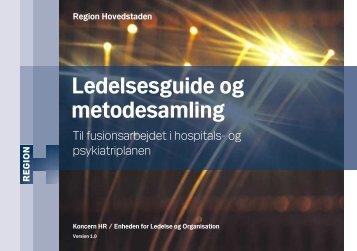 Ledelsesguide og metodesamling - Region Hovedstaden