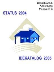 STATUS 2004 IDÉKATALOG 2005 - Ringsted Kommune