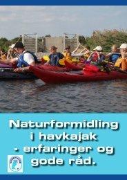 Naturformidling i havkajak - erfaringer og gode råd.