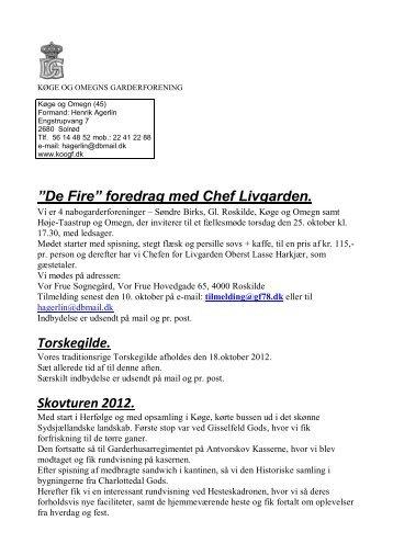 """De Fire"""" foredrag med Chef Livgarden. Torskegilde. Skovturen 2012."""