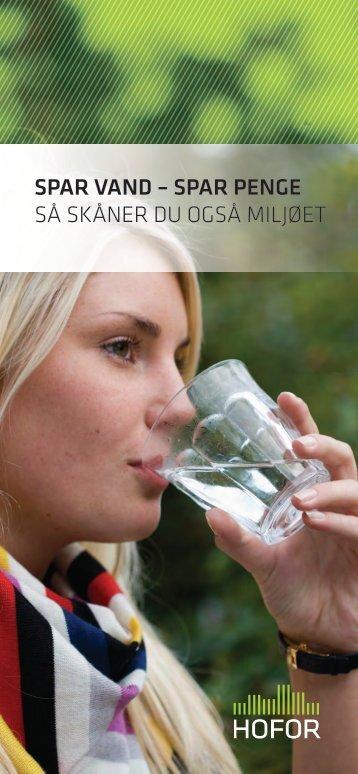 SPAR VAND – SPAR PENGE SÅ SKÅNER DU OGSÅ ... - Vandhelt
