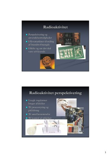 Radioaktivitet Radioaktivitet perspektivering