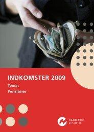 Publikation - Indkomster 2009 - Indkomster 2009 - Danmarks Statistik