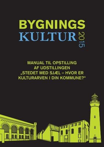 manual til opstilling af udstillingen - Bygningskultur 2015