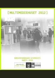 Borgerinddragelsesproces (pdf) - Urban Mediaspace Aarhus