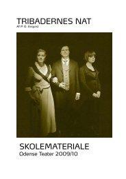 SKOLEMATERIALE TRIBADERNES NAT - Odense Teater