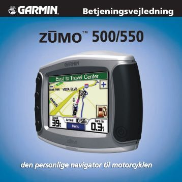 Garmin Zumo 500/550 dansk brugervejledning - mcthobugt