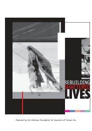 Rebuilding Shattered Lives - Foundation House