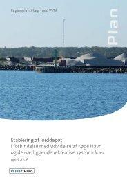 Etablering af jorddepot i forbindelse med udvidelse af Køge Havn og ...