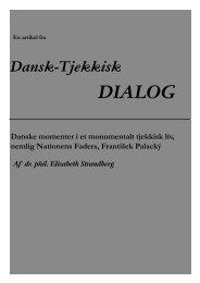 Danske momenter i et monumentalt tjekkisk liv, nemlig Nationens ...