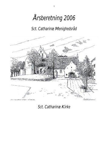 Årsberetning 2006 - Sct. Catharinae Kirke