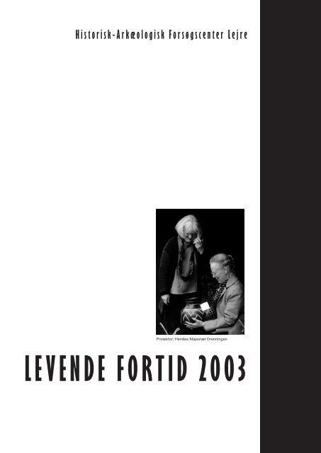 LEVENDE FORTID 2003 - Sagnlandet Lejre