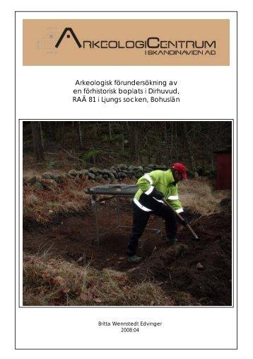 Arkeologisk förundersökning av en förhistorisk ... - Arkeologicentrum