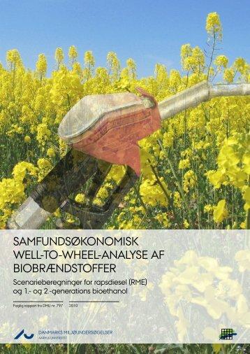 Samfundsøkonomisk well-to-wheel-analyse af biobrændstoffer