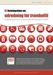 udredning for trombofili - Dansk Selskab for Trombose og Hæmostase