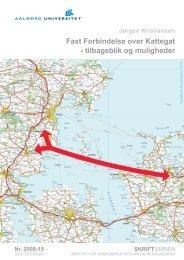 Fast Forbindelse over Kattegat - tilbageblik og muligheder - En fast ...