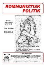 Kommunistisk Politik 22, 2005