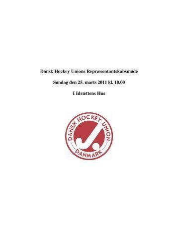 2. Bestyrelsen aflægger beretning for året 2011 - Dansk Hockey Union
