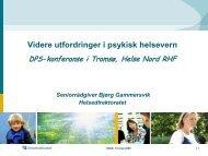 Videre utfordringer i psykisk helsevern - Helse Nord
